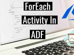 Foreach activity in ADF